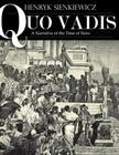 Henryk Sienkiewicz - Quo Vadis: A Narrative of the Time of Nero [eKönyv: epub, mobi]