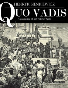 Henryk Sienkiewicz - Quo Vadis: A Narrative of the Time of Nero [eKönyv: epub, mobi]