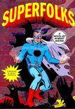 Mayer, Robert - Superfolks [antikvár]