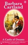 Barbara Cartland - A Castle Of Dreams [eKönyv: epub, mobi]