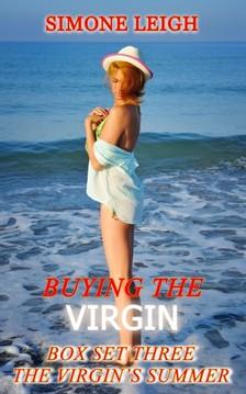 Leigh Simone - Buying the Virgin - Box Set Three - The Virgin's Summer [eKönyv: epub, mobi]