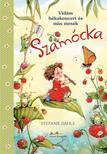 Stefanie Dahle - Szamócka - Vidám békakoncert és más mesék<!--span style='font-size:10px;'>(G)</span-->