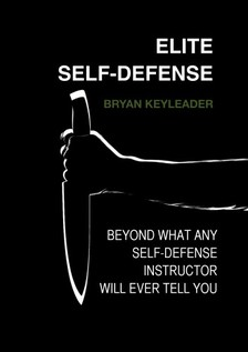 Keyleader Bryan - Elite Self-Defense [eKönyv: epub, mobi]