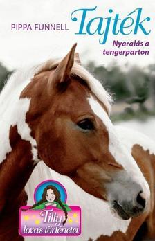 Pippa Funnel - Tilly lovas történetei 8. - Tajték