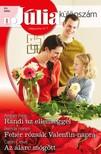 Amber Page, Brenda Harlen, Caitlin Crews - Júlia különszám 85. kötet - Randi az ellenséggel, Fehér rózsák Valentin-napra, Az álarc mögött [eKönyv: epub, mobi]<!--span style='font-size:10px;'>(G)</span-->