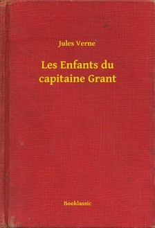 Jules Verne - Les Enfants du capitaine Grant [eKönyv: epub, mobi]