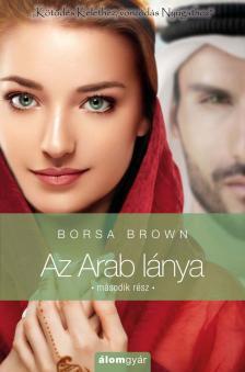 Borsa Brown - Az Arab lánya 2. - Az Arab sorozat 4. rész