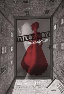Pacskovszky Zsolt - Titkos mozi