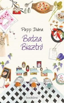 PAPP DIÁNA - Bodza Bisztró [eKönyv: epub, mobi]