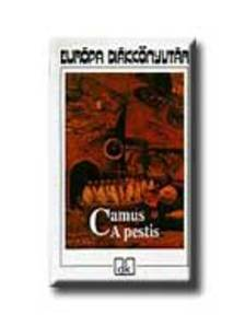 Albert Camus - A PESTIS - EURÓPA DIÁKKÖNYVTÁR