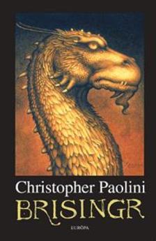 Christopher Paolini - BRISINGR - Az örökség harmadik kötete