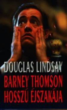 Douglas Lindsay - Barney Thomson hosszú éjszakája