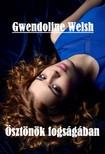 Welsh Gwendoline - Ösztönök fogságában [eKönyv: epub, mobi]<!--span style='font-size:10px;'>(G)</span-->