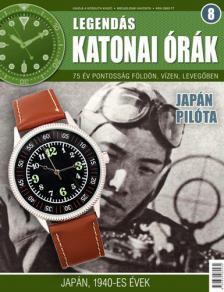 . - JAPÁN PILÓTA - LEGENDÁS KATONAI ÓRÁK