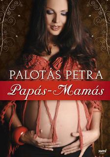 Palotás Petra - Papás-mamás
