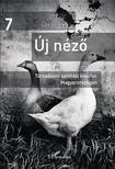 Horváth Kata(szerk.) - Új Néző - Társadalmi színházi kísérlet Magyarországon