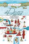 Nick Thorpe - A Duna - Utazás a Fekete-tengertől a Fekete-erdőig<!--span style='font-size:10px;'>(G)</span-->