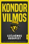 Kondor Vilmos - Szélhámos Budapest<!--span style='font-size:10px;'>(G)</span-->