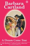Barbara Cartland - A Dream Come True [eKönyv: epub,  mobi]