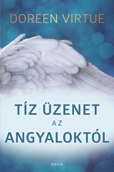 Doreen Virtue - 10 üzenet az angyaloktól [eKönyv: epub, mobi]