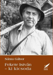 Sánta Gábor - Fekete István Ki - kicsoda