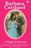 Barbara Cartland - A Flight to Heaven [eKönyv: epub, mobi]