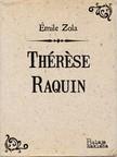 Émile Zola Božidar Zajčić, - Thérese Raquin [eKönyv: epub,  mobi]