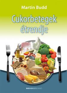 Budd Martin - Cukorbetegek étrendje - 2.kiadás