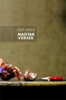 SAJÓ LÁSZLÓ - Magyar versek