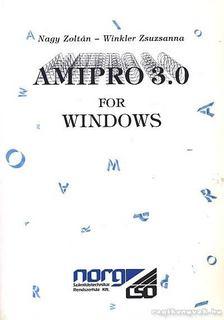 Nagy Zoltán, Winkler Zsuzsanna - Amipro 3.0 for windows [antikvár]
