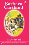 Barbara Cartland - A Golden Lie [eKönyv: epub,  mobi]