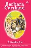 Barbara Cartland - A Golden Lie [eKönyv: epub,  mobi]