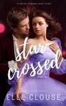 Clouse Elle - Star-Crossed [eKönyv: epub,  mobi]
