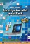 BÁRTFAI BARNABÁS - Számítógéphasználat mindenkinek - Windows 10 és Office 2016 programokkal<!--span style='font-size:10px;'>(G)</span-->
