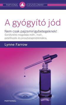 Lynne Farrow - A gyógyító jód