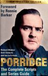 Webber, Richard, Clement, Dick, Frenais, Ian La - Porridge: The Complete Scripts and Series Guide [antikvár]