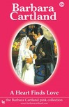 Barbara Cartland - A Heart Finds Love [eKönyv: epub,  mobi]