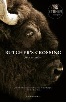 JOHN WILLIAMS- - Butcher's Crossing