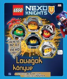 LEGO NEXO KNIGHTS- Lovagok könyve