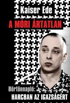 - A MÓRI ÁRTATLAN