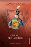 Arthur Conan Doyle - Gerard brigadéros [eKönyv: epub, mobi]<!--span style='font-size:10px;'>(G)</span-->