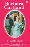 Barbara Cartland - A Heart in Chains [eKönyv: epub,  mobi]