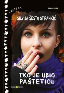 ©esto Silvija - Tko je ubio Pa¹teticu? [eKönyv: epub, mobi]
