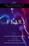 Keyleader Bryan - Fear [eKönyv: epub, mobi]