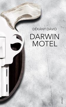 Dékány Dávid - Darwin Motel