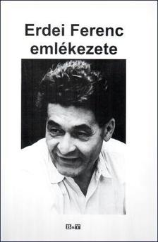 Varga Gyula - Erdei Ferenc emlékezete