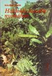 BALOGH JÁNOS - Haldokló őserdők nyomában [eKönyv: epub,  mobi]