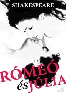 William Shakespeare - Rómeó és Júlia [eKönyv: epub, mobi]