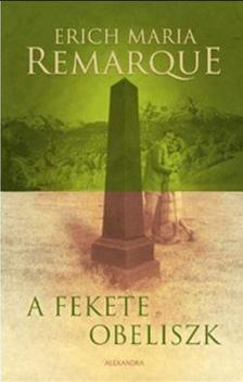 Erich Maria Remarque - A fekete obeliszk