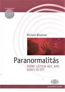 Wiseman Richard - Paranormalitás